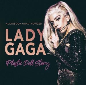 LADY GAGA-PLASTIC DOLL STORY