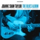 TAYLOR, JOANNE SHAW-BLUES ALBUM