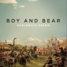 BOY & BEAR-HARLEQUIN DREAM