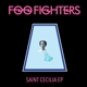 FOO FIGHTERS-SAINT CECILIA -EP-