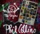 COLLINS, PHIL-SINGLES -DELUXE-