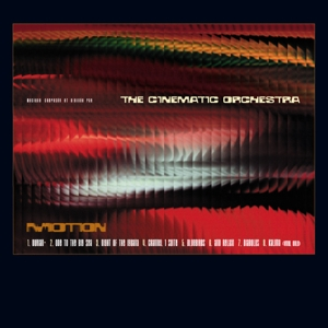 CINEMATIC ORCHESTRA, THE-MOTION