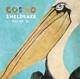 COSMO SHELDRAKE-PELICANS WE