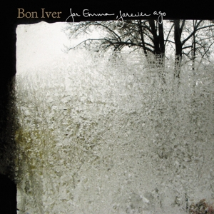 BON IVER-FOR EMMA, FOREVER AGO
