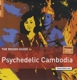 VARIOUS-ROUGH GUIDE TO PSYCHEDELIC CAMBODIA