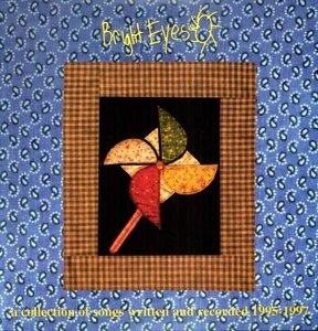 BRIGHT EYES-COLLECTION OF SONGS..