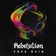 REBELUTION-FREE REIN