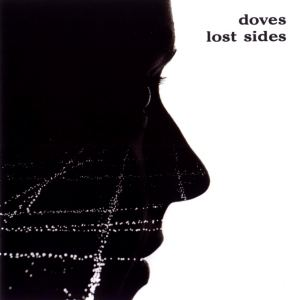 DOVES-LOST SIDES -LTD-