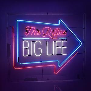 RIFLES-BIG LIFE