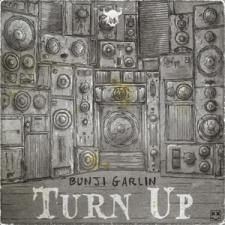 BUNJI GARLIN-TURN UP