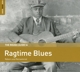 VARIOUS-RAGTIME BLUES, THE ROUGH GUIDE