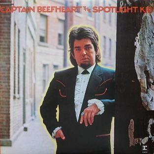 CAPTAIN BEEFHEART-SPOTLIGHT KID/CLEAR SPOT