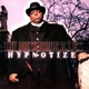 NOTORIOUS B.I.G.-HYPNOTIZE -ANNIVERS/LTD-