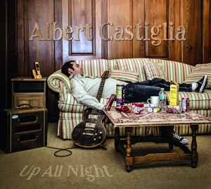 CASTIGLIA, ALBERT-UP ALL NIGHT
