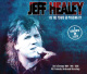 HEALEY, JEFF-AS THE YEARS GO PASSING..