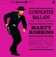 ROBBINS, MARTY-GUNFIGHTER BALLADS AND..