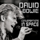 BOWIE, DAVID-CONVERSATIONS IN SPACE