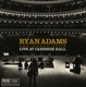 ADAMS, RYAN-TEN SONGS FROM LIVE AT CARNEGIE HALL