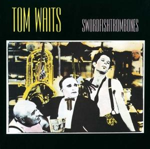 WAITS, TOM-SWORDFISHTROMBONES