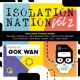VARIOUS-GOK WAN PRESENTS ISOLATION NATION V