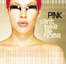 PINK-CAN'T TAKE ME HOME -UK VE