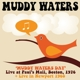 WATERS, MUDDY-MUDDY WATERS DAY BOSTON 1976 + ...