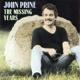 PRINE, JOHN-MISSING YEARS