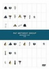 METHENY, PAT -GROUP--IMAGINARY DAY LIVE