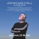 MAYALL, JOHN-ALONG FOR THE RIDE -LTD-