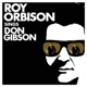 ORBISON, ROY-SINGS DON GIBSON