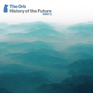 ORB-HISTORY OF THE PART 2 -CD+DVD-