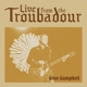 CAMPBELL, GLEN-LIVE FROM THE TROUBADOUR