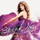 SWIFT, TAYLOR-SPEAK NOW