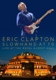 CLAPTON, ERIC-SLOWHAND AT 70 - LIVE THE