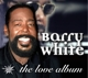 WHITE, BARRY-LOVE ALBUM