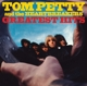 PETTY, TOM & HEARTBREAKERS-GREATEST HITS
