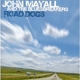 MAYALL, JOHN-ROAD DOGS