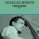 MINGUS, CHARLES-CANDID RECORDINGS PART TWO -L...