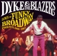 DYKE & THE BLAZERS-DOWN ON FUNKY BROADWAY: PH...