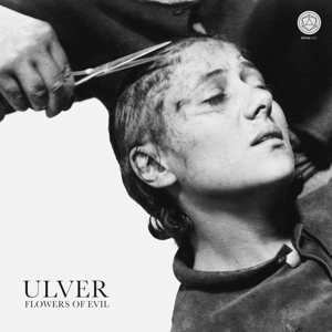 ULVER-FLOWERS OF EVIL