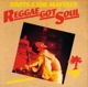 TOOTS & THE MAYTALS-REGGAE GOT SOUL