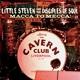 LITTLE STEVEN & THE DISCI-MACCA TO MECCA! -CD...