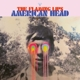 FLAMING LIPS, THE-AMERICAN HEAD
