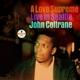 COLTRANE, JOHN-A LOVE SUPREME: SEATTLE -HQ-