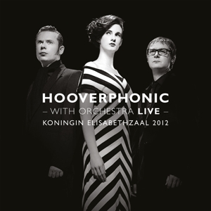 HOOVERPHONIC-WITH ORCHESTRA LIVE -HQ-