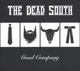 DEAD SOUTH-GOOD COMPANY