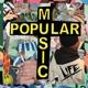 LIFE-POPULAR MUSIC