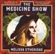 ETHERIDGE, MELISSA-MEDICINE SHOW