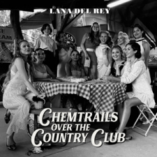 DEL REY, LANA-CHEMTRAILS OVER THE COUNTRY CLU...