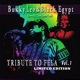 BUKKY LEO & BLACK EGYPT-TRIBUTE TO FELA VOL.1